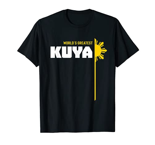 World's Greatest Kuya T-Shirt - Filipino T Shirt