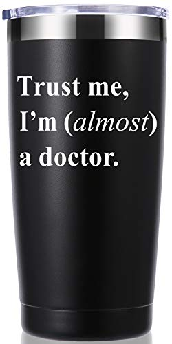 Trust Me, I'm Almost a Doctor 20 OZ Tumbler.Thank You Appreciation Doctor Gifts.Birthday,Christmas,Medical Graduation Gifts for Men Women.Dentist,Doctor,Physician Travel Mug(Black)