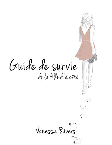 Guide de survie de la fille d'à côté (French Edition)