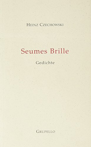 Seumes Brille: Gedichte
