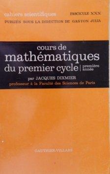 Cours de mathématiques du premier cycle Première année