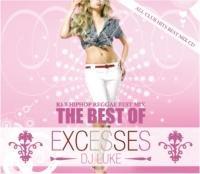 The Best Of Excesses / DJ Luke