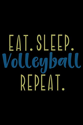 Why Choose Eat. Sleep. Volleyball. Repeat.: Hydration Log - Daily Fluid Intake Reminder - 13 Month W...