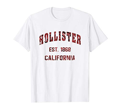 Hollister, California Home Souvenir . EST. 1868 Camiseta