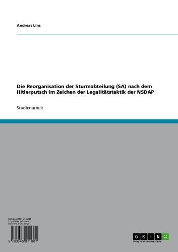 Die Reorganisation der Sturmabteilung (SA) nach dem Hitlerputsch im Zeichen der Legalitätstaktik der NSDAP