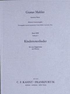KINDERTOTENLIEDER - arrangiert für Gesang - Mittlere Stimme (mezzo / Medium Voice) - Klavier [Noten / Sheetmusic] Komponist: MAHLER GUSTAV