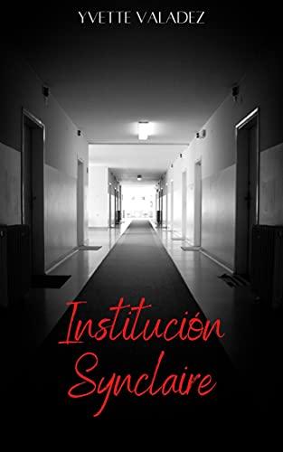 Institución Synclaire de Yvette Valadez