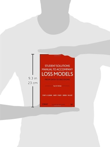 Student Solutions Manual to Accompany Loss Models: From Data to Decisions, Fourth Edition