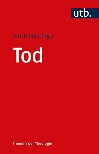 Tod (Themen der Theologie, Band 4887)