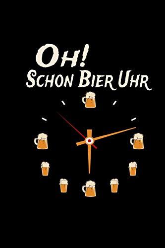Oh Schon Bier Uhr: Notizbuch a5 kariert - Weihnachtsgeschenk Brauer Männer Vatertag Kalender 2020 Monatsübersicht Terminplaner