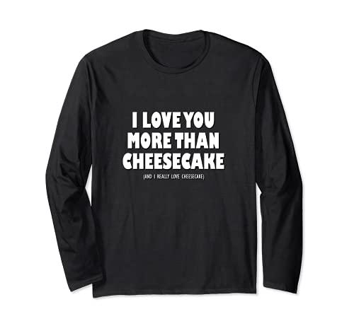 Te quiero más que tarta de queso y realmente me encanta la tarta de queso Manga Larga