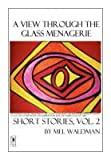 A View Through the Glass Menagerie