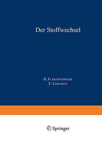 Der Stoffwechsel: Teile a und b (Physiologische Chemie (2 / 1), Band 2)