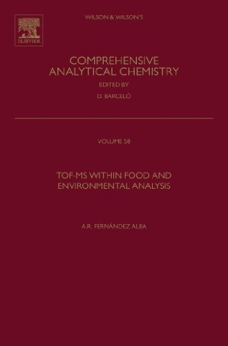 TOF-MS within Food and Environmental Analysis (ISSN Book 58) (English Edition)