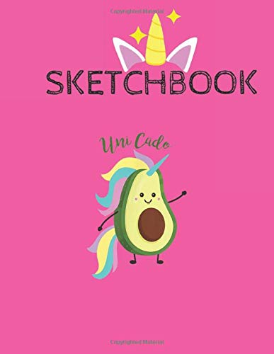 SketchBook: Uni Cado T Unicorn Avocado Birthday Gift Cute Unicorn Kawaii Lovely Sketchbook for Girls with 110 Pages of 8.5