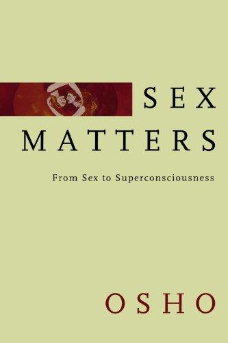 Osho: Sex Matters