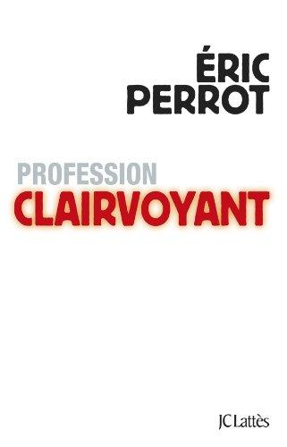 Profession clairvoyant