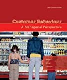 Customer Behaviour: A Managerial Perspective