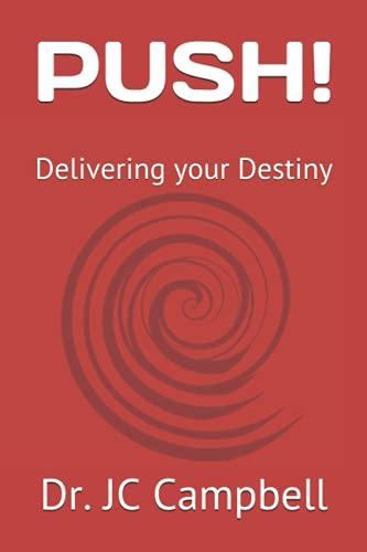 PUSH!: Delivering your Destiny
