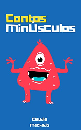 Contos Minúsculos (Portuguese Edition)