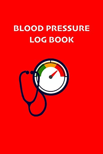 Compare Textbook Prices for Blood Pressure Log Book: Record and Monitor Blood Pressure at Home. Your daily medical records. 2 years notebook, 53 weeks for year  ISBN 9781702809184 by Records, Medical History