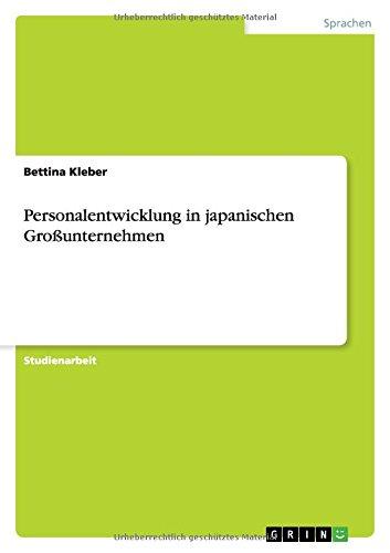 Personalentwicklung in japanischen Großunternehmen