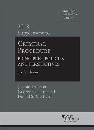 Download Criminal Procedure: Principles, Policies and Perspectives, 2018 Supplement (American Casebook Series) 1642420220