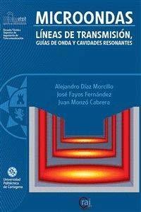 Microondas: Líneas de transmisión, Guías de onda y