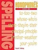 Spelling Homophones Resource Book
