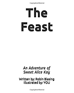 The Feast: An Adventure of Sweet Alice Kay