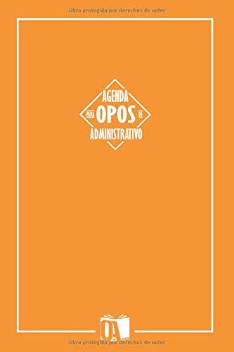 Agenda para opos de Administrativo: Agenda oposiciones Administrativo del Estado