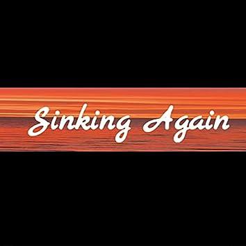 Sinking Again