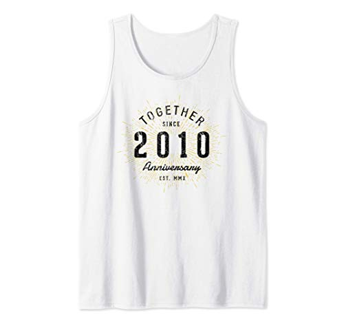 10th Anniversary Together Since 2010 Tank Top