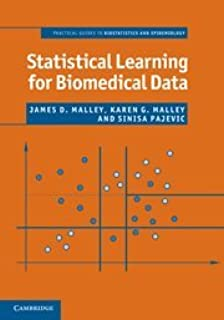 Statistical Learning for Biomedical Data (Practical Guides to Biostatistics and Epidemiology)