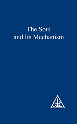 The Soul and Its Mechanism (English Edition)