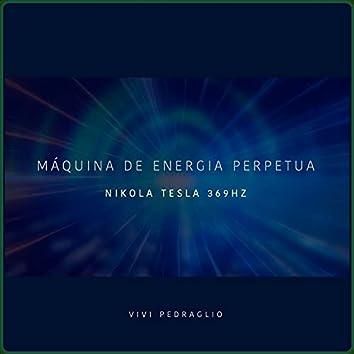 Máquina De Energía Perpetua | Nikola Tesla 369HZ