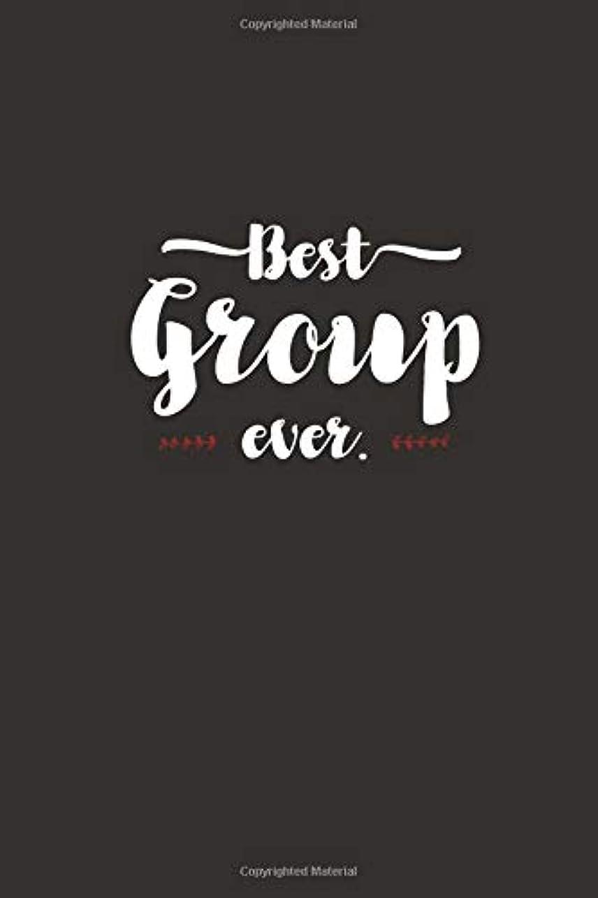 負荷内訳相反するBest Group Ever - Notebook ? Journal ? Diary: Small but unique gift for groups, teams and crews I 120 lined pages for personal notes I Script brown