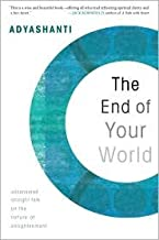 The End of Your World [Unabridged] Publisher: Sounds True, Incorporated; Unabridged edition