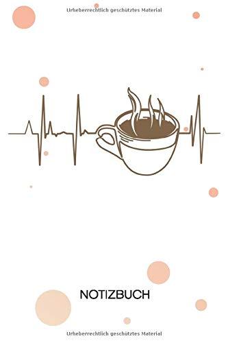 NOTIZBUCH A5 Blanko: Kaffeeliebhaber SKIZZENBUCH - 120 Seiten für Notizen Skizzen Zeichnungen - Kaffekränzchen Notizheft Kaffee Herzklopfen - ... Kaffeeliebhaber Kaffeetrinker Kaffee Junkie