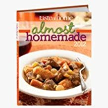 Taste of Home Almost Homemade 2012
