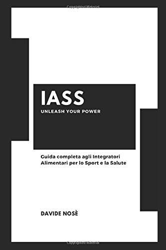 Guida completa agli Integratori Alimentari per lo Sport e la Salute