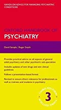 [(Oxford Handbook of Psychiatry)] [Author: David Semple] published on (July, 2013)