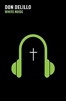 White Noise by [Don DeLillo]