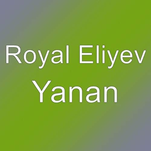 Royal Eliyev