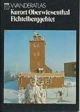 Wanderatlas Kurort Oberwiesenthal, Fichtelberggebiet DDR-Heft