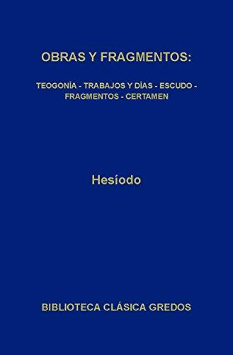Obras y fragmentos (Biblioteca Clásica Gredos nº 13) (Spanish Edition)