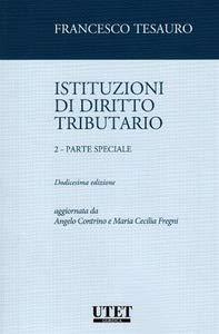 Istituzioni di diritto tributario. Parte speciale (Vol. 2)