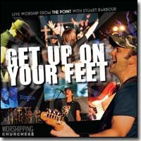 Get Up On Your Feet - Live Worship From The Point