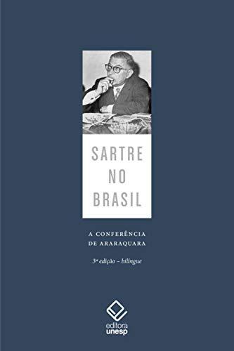 Sartre no Brasil: A conferência de Araraquara – 3ª edição
