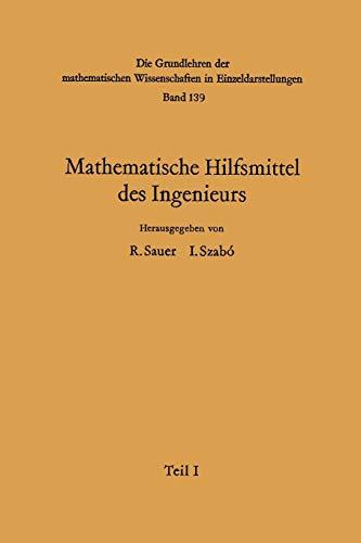 Mathematische Hilfsmittel des Ingenieurs (Grundlehren der mathematischen Wissenschaften (139), Band 139)